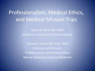 Professionalism, Medical Ethics, and Medical Mission Trips