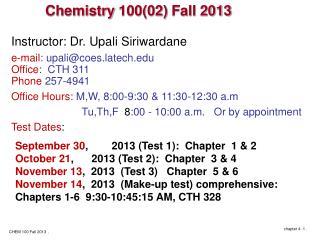 Chemistry  100(02)  Fall  2013