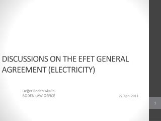 DISCUSSIONS ON THE EFET GENERAL  AGREEMENT ( ELECTRICITY)