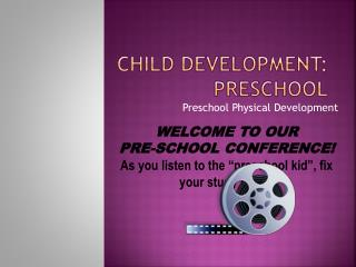 Child Development: Preschool