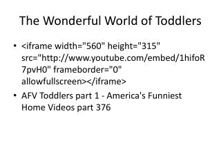 The Wonderful World of Toddlers