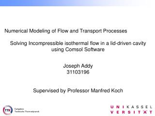 Numerical Modeling of Flow and Transport Processes