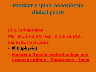 Paediatric  spinal  anaesthesia clinical pearls