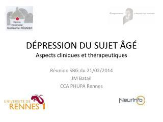 D�PRESSION DU SUJET �G� Aspects cliniques et  th�rapeutiques