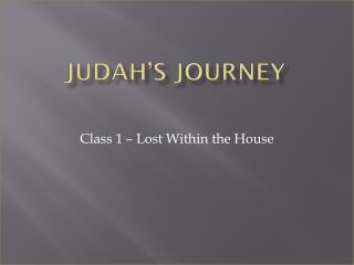 Judah's Journey