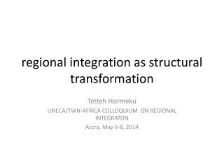 regional integration as structural transformation