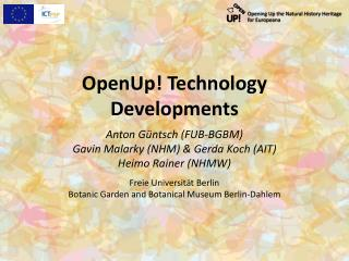 OpenUp ! Technology  Developments