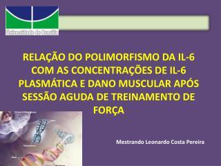 Mestrando Leonardo Costa Pereira