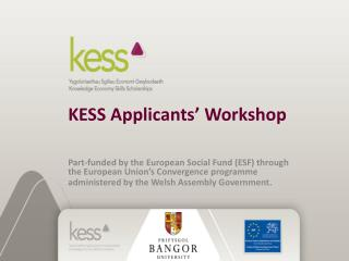 KESS Applicants  Workshop