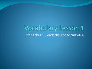Vocabulary Lesson 1
