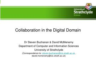 Collaboration in the Digital Domain