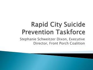 Rapid City Suicide Prevention Taskforce