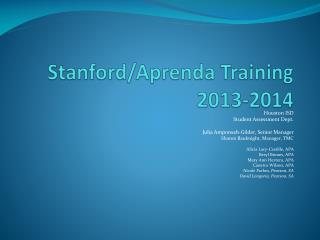 Stanford/Aprenda Training 2013-2014