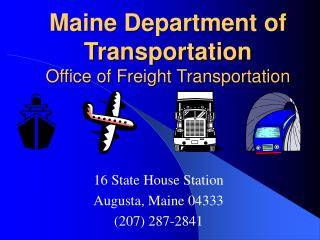 Maine Department of Transportation Office of Freight Transportation