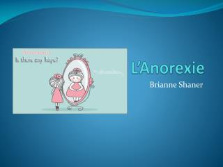 L' Anorexie