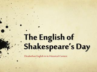 The English of Shakespeare's Day