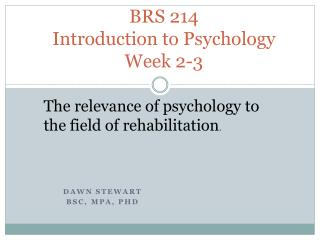 BRS 214 Introduction to Psychology Week  2-3