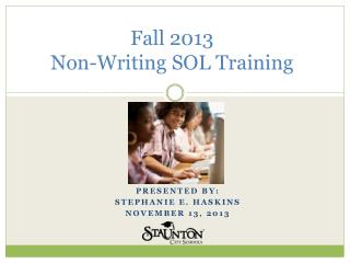 Fall  2013  Non-Writing SOL Training