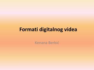 Formati digitalnog videa