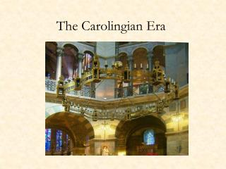 The Carolingian Era