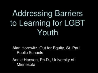 Addressing Barriers to Learning for LGBT Youth