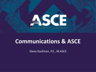 Communications & ASCE