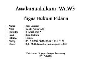 Assalamualaikum ,  Wr.Wb