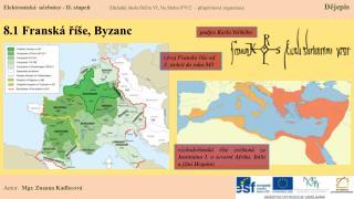 8 .1 Fransk� ?�e, Byzanc