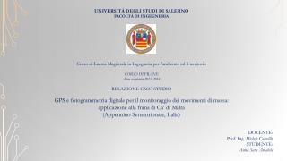 DOCENTE: Prof. Ing.  Michele  Calvelllo STUDENTE: Anna Sara Amabile