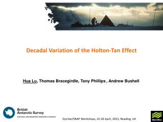 Decadal Variation  of t he Holton-Tan Effect
