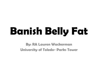 Banish Belly Fat