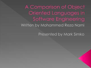 A Comparison of Object Oriented Languages in Software Engineering