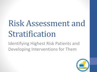 Risk Assessment and Stratification