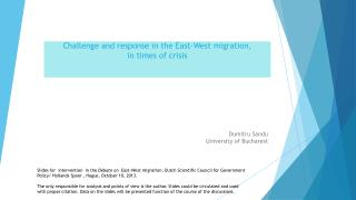 Challenge  and  response  in  the East -West  migration ,  in  times  of  crisis