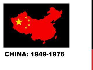 China: 1949-1976