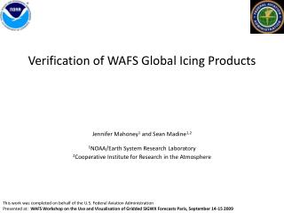 Verification of WAFS Global Icing Products