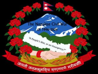 The Nepalese Civil War  of 1996-2006