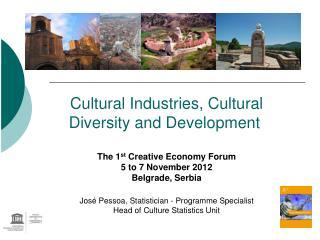 Cultural Industries, Cultural  Diversity and Development