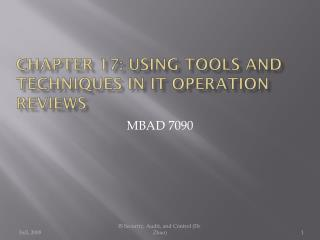 Chapter  17: Using  Tools and Techniques in IT Operation Reviews