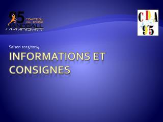 Informations ET CONSIGNES