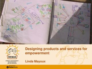 Designing  products and services for  empowerment Linda Mayoux