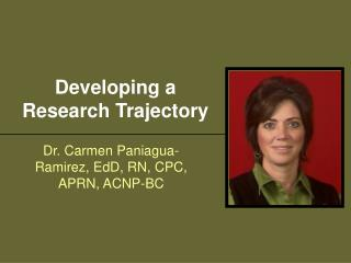 Developing a Research Trajectory