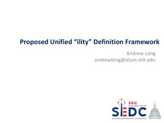 "Proposed Unified "" ility"" Definition Framework"