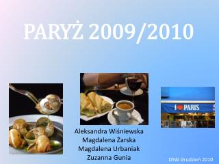 PARYŻ 2009/2010