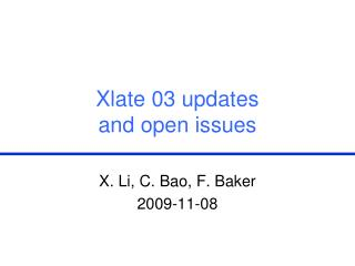 Xlate 03 updates  and open issues