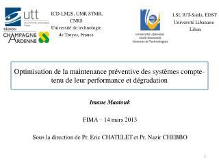 ICD-LM2S, UMR STMR,  CNRS   Universit� de technologie  de Troyes, France