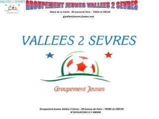 GROUPEMENT JEUNES VALLEES 2 SEVRES