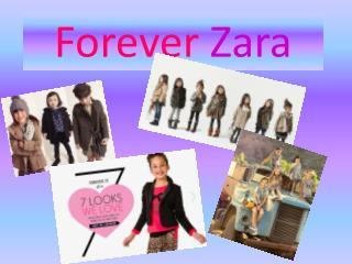 Forever  Z ara