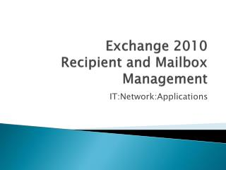 Exchange 2010 Recipient and Mailbox Management