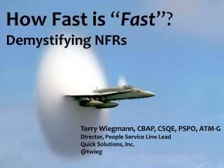 "How Fast is  "" Fast ""? Demystifying NFRs"